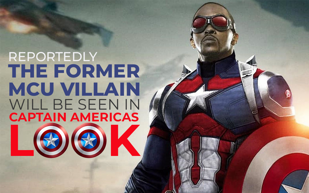 Reportedly the Former MCU Villain will be seen in Captain America's Look!
