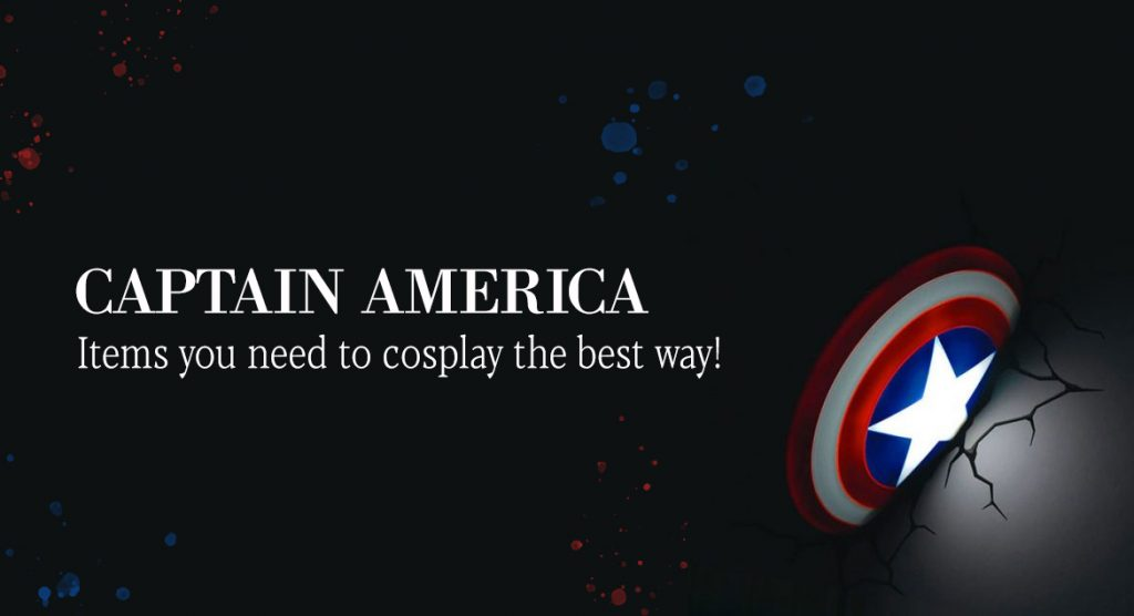 Captain America: Items You Need To Cosplay The Best Way!